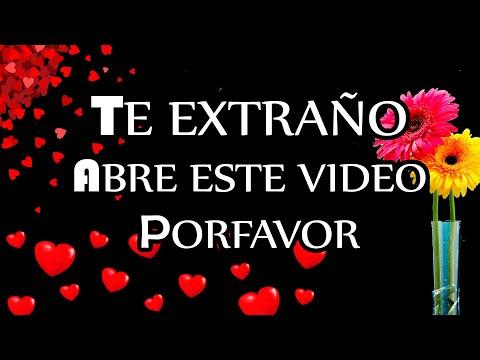 TE EXTRAÑO Poema De Amor Para Mi Novio Novia A La Distancia TE EXTRAÑO AMOR Video Para Dedicar