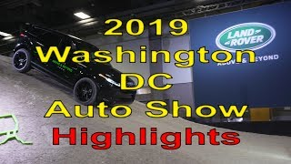 2019 Washington DC Auto Show Highlights