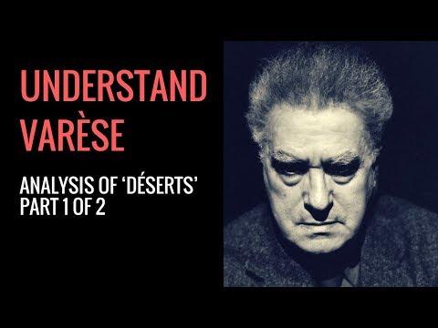 Edgard Varèse's Déserts: Analysis (Part 1 of 2)