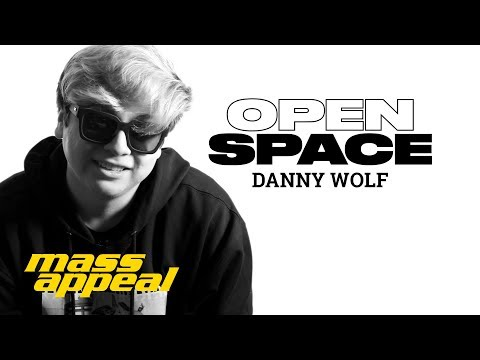 Open Space: Danny Wolf | Mass Appeal