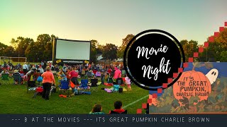 Kids Outdoor Movie Night | Its the great Pumpkin Charlie Brown | Super Cute Chick-Fil-A Costume
