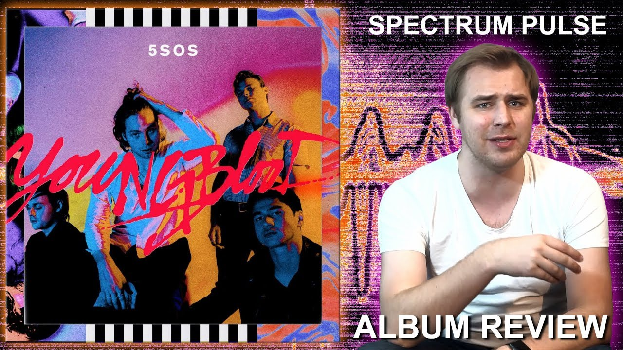 5 Seconds Of Summer Youngblood Alreview