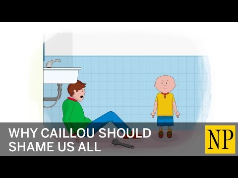 Why Caillou should shame us all