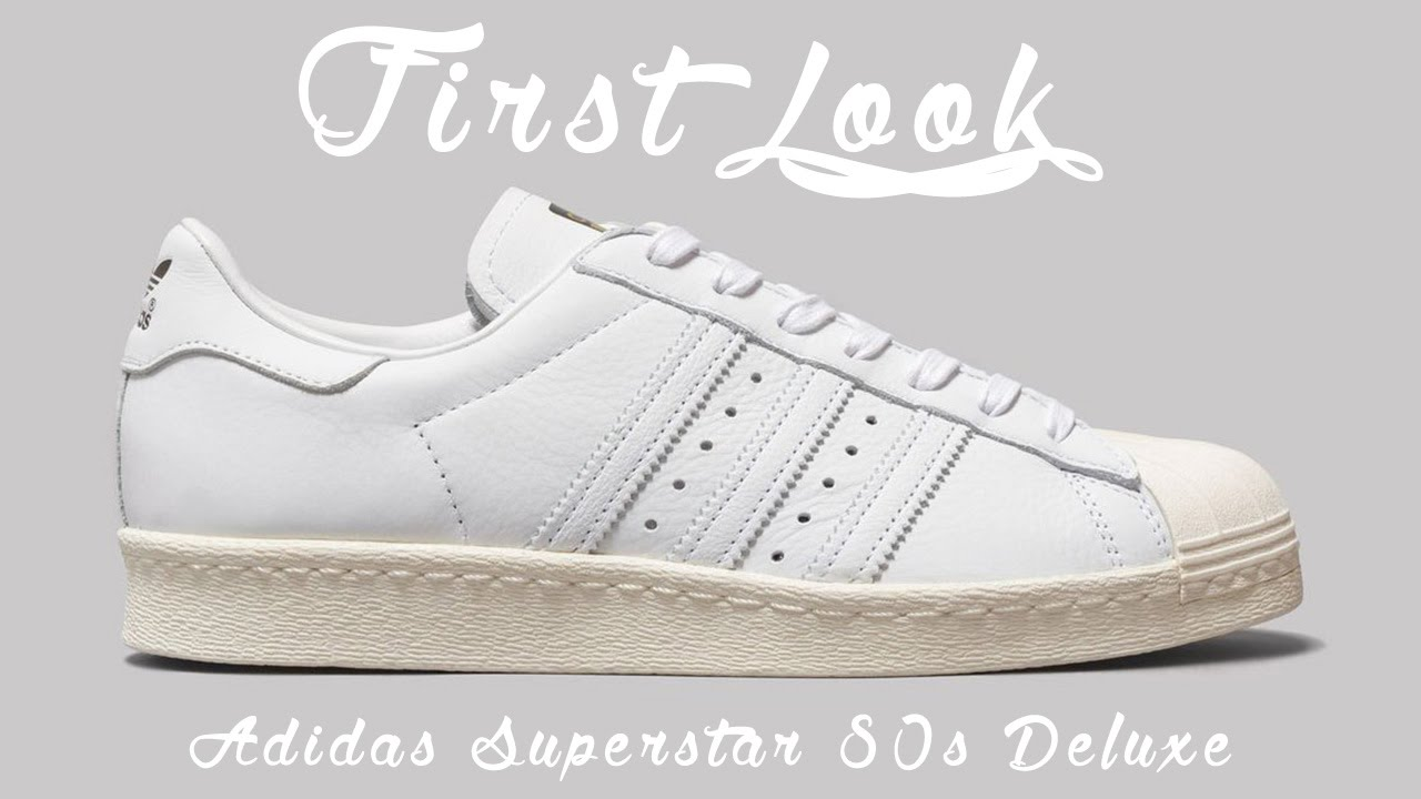 save off 4081d 12de4 First Look Adidas Superstar 80s Deluxe