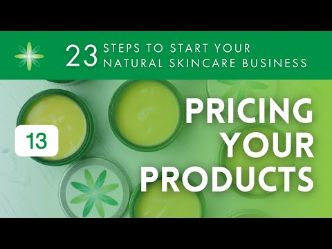 Start Your Own Natural & Organic Skincare Business - Step 13: Pricing Your Products