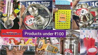 Reliance Smart tour / stainless steel and useful products under ₹100