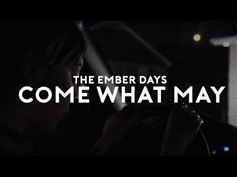 The Ember Days - Come What May [subtitulado en español]
