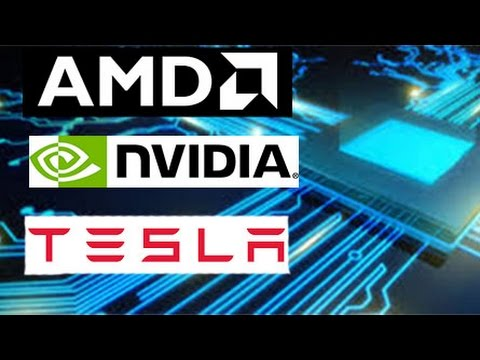 AMD ,Nvidia an Tesla stock update