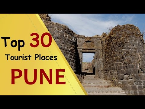 """PUNE"" Top 30 Tourist Places 