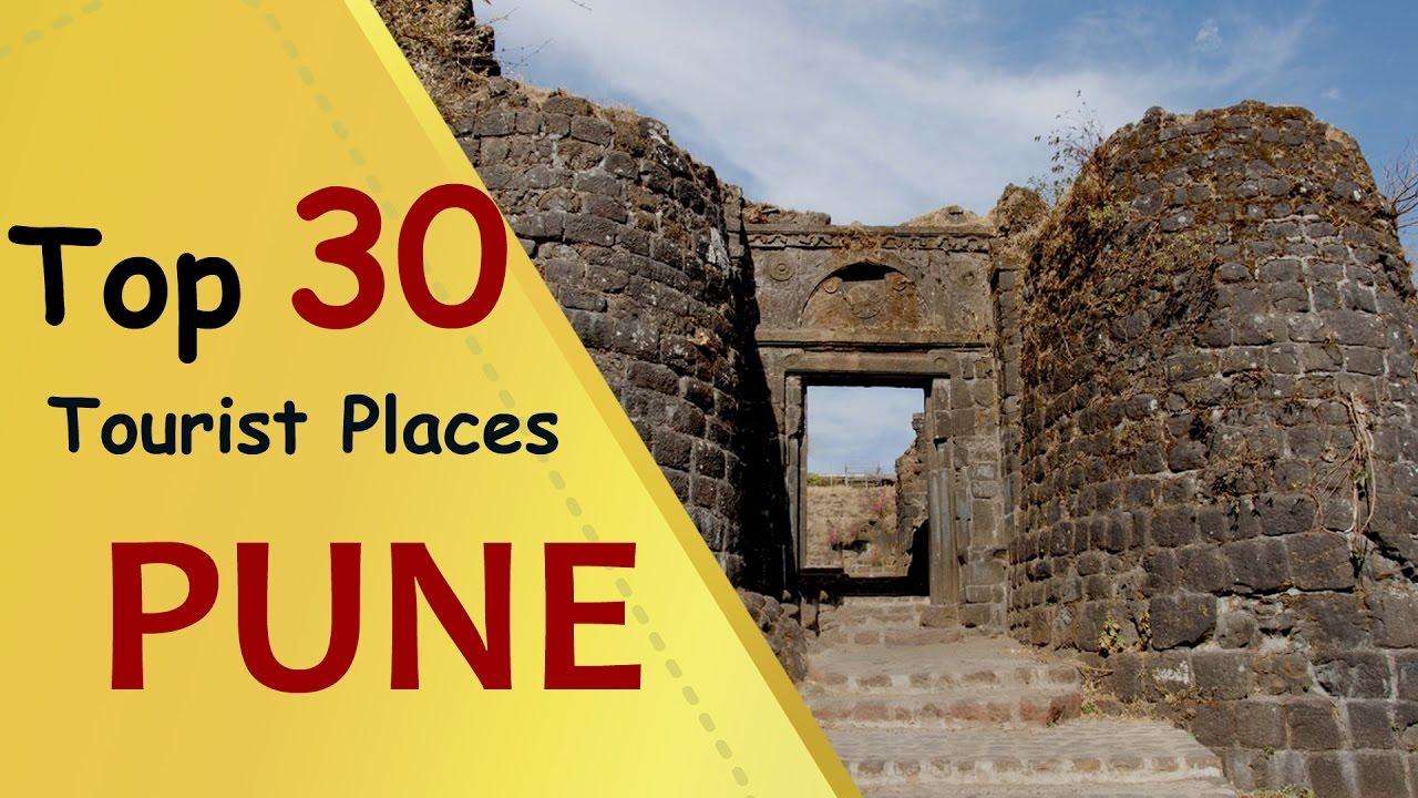 PUNE Top 30 Tourist Places