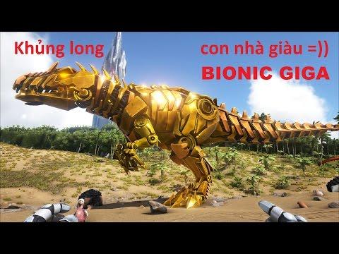 ARK: Survival Evolved #54 - Khủng long máy Bionic Giga (khủng long con nhà giàu) ^_^