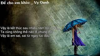 Để cho em khóc OST vali tình yêu  Vy Oanh