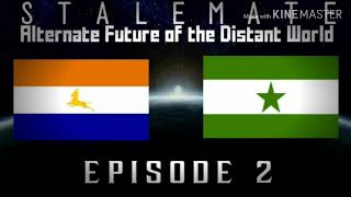 Download (ON HOLD) STALEMATE|Alternate Future of the Distant World|Episode 2