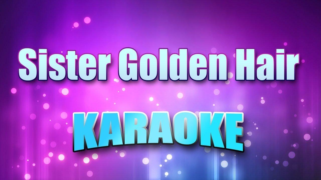 america-sister-golden-hair-karaoke-version-with-lyrics-let-s-sing