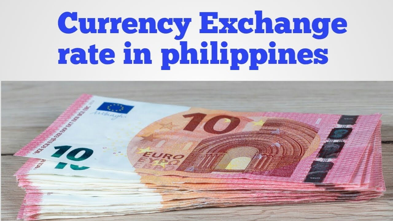 Philippines Currency Exchange Rate