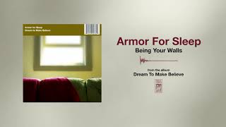 Watch Armor For Sleep Being Your Walls video
