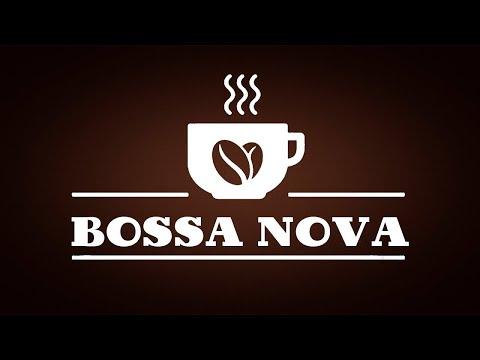 Elegant Bossa Nova JAZZ - Relaxing Instrumental Bossa Nova Music For Work,Study and Dreaming