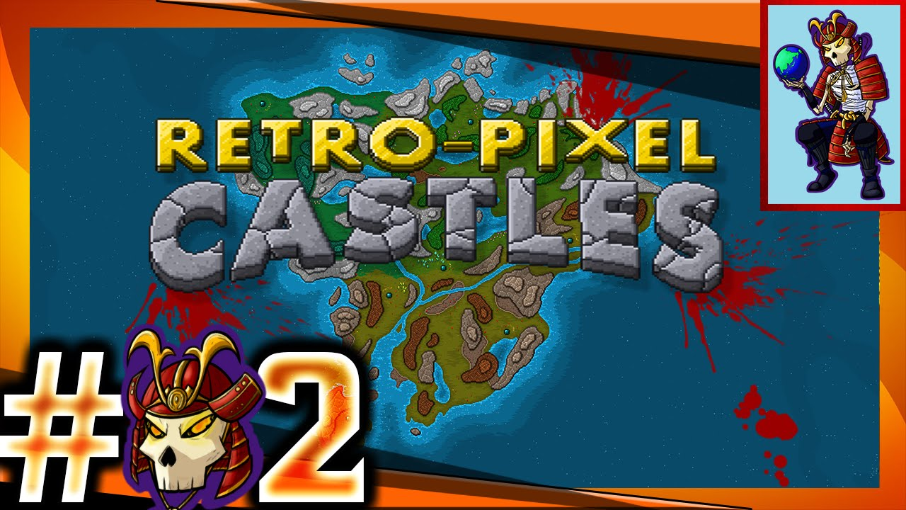 Retro-Pixel Castles Let's Play / Gameplay |  Sex Everywhere!  | Ep. 02
