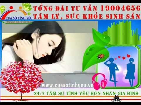 Tư vấn tâm lý sức khỏe sinh sản điện thoại 19004656