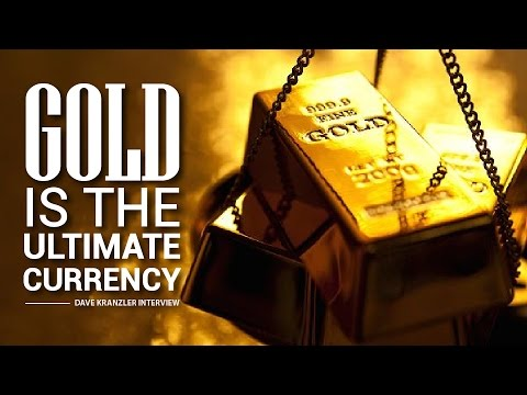 Gold is the ULTIMATE Currency - Dave Kranzler Interview