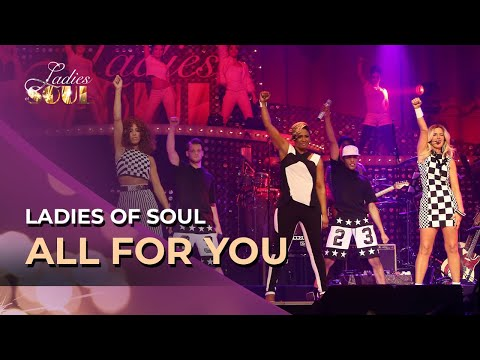 Ladies Of Soul -  All For You