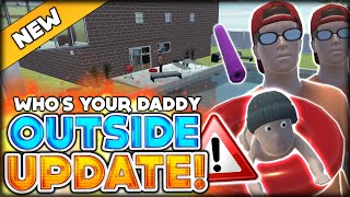 the official update new outside of the house and new stuff who s your daddy funny moments 52
