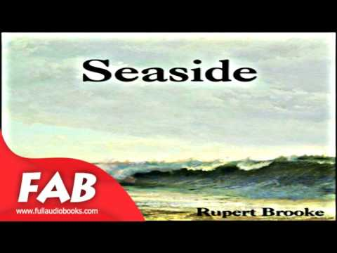 Seaside Full Audiobook by Rupert BROOKE  by Poetry, Sonnets,