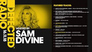 Defected Radio Show presented by Sam Divine - 18.11.18