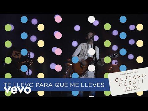 Gustavo Cerati - Te Llevo Para Que Me Lleves (En Vivo En Monterrey)