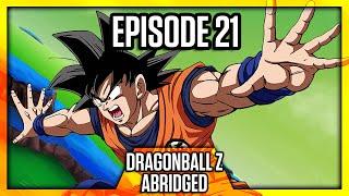 DragonBall Z Abridged: Episode 21 - TeamFourStar (TFS)