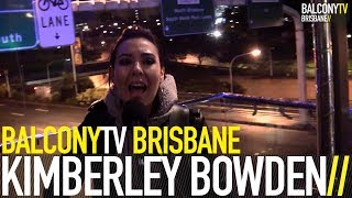 KIMBERLEY BOWDEN - MAKE IT RIGHT (BalconyTV)
