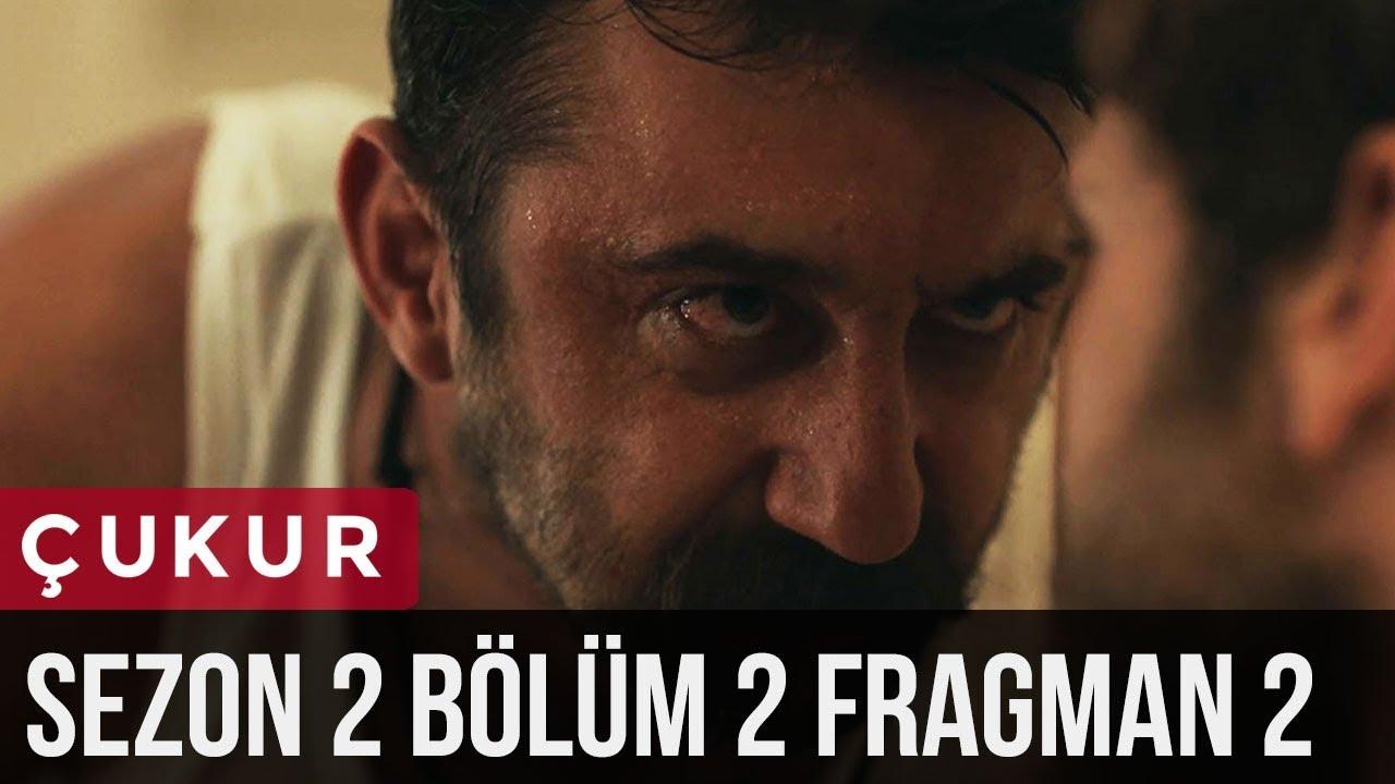 Çukur 2.Sezon 2.Bölüm 2.Fragman