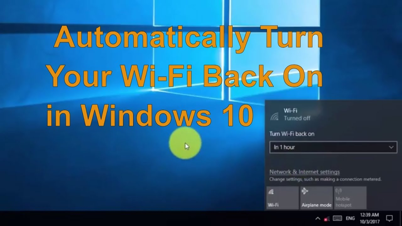 How to Automatically Turn Your Wi Fi Back On in Windows 10 - Easy ...