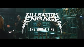 """Killswitch Engage """"The Signal Fire"""" (CLIP)"""