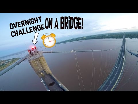 Thumbnail: *24h OVERNIGHT CHALLENGE* HIGHEST BRIDGE IN ENGLAND!