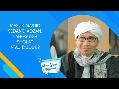 Masuk Masjid Sedang Adzan, Langsung Sholat Atau Duduk ? - Buya Yahya Menjawab