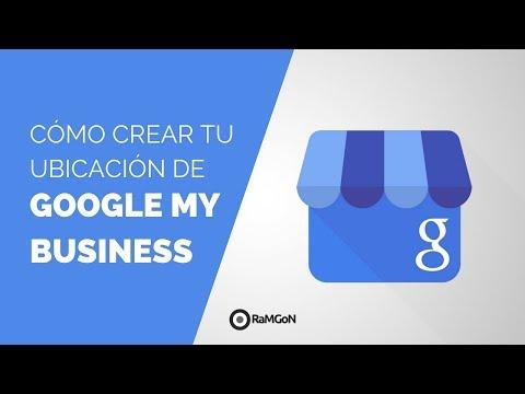 Cómo destacar tu negocio con GOOGLE MY BUSINESS 2018 [Guía]