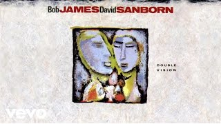 Bob James, David Sanborn - Since I Fell For You (audio) ft. Al Jarreau