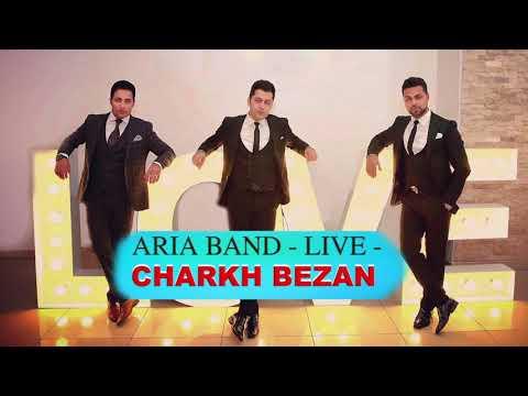ARIA BAND - LIVE - CHARKH BEZAN