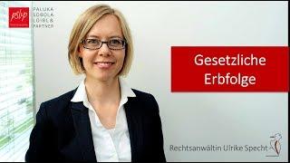 Gesetzliche Erbfolge – so funktionierts! – Rechtsanwältin Ulrike Specht
