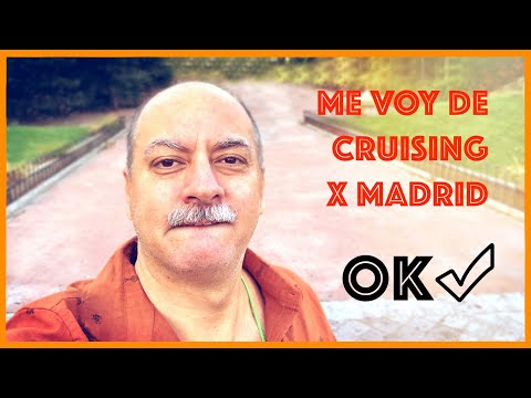 Me Voy De GAY Cruising Por Madrid - OK