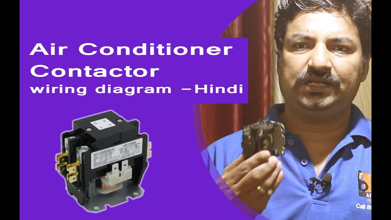 Air Conditioner Contactor Wiring Diagram Hindi Youtube Home A C Compressor