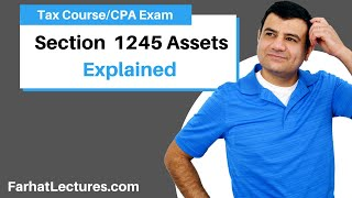 Section 1245 Assets | Corporate Income Tax | CPA REG | Ch 14 P 5