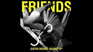 Justin Bieber & BloodPop® - Friends [Official Audi...