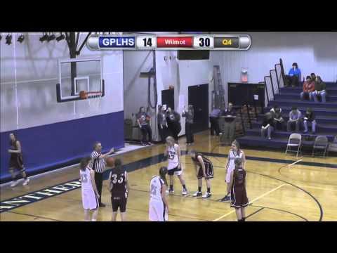 GPLHS Girls Basketball vs Wilmot