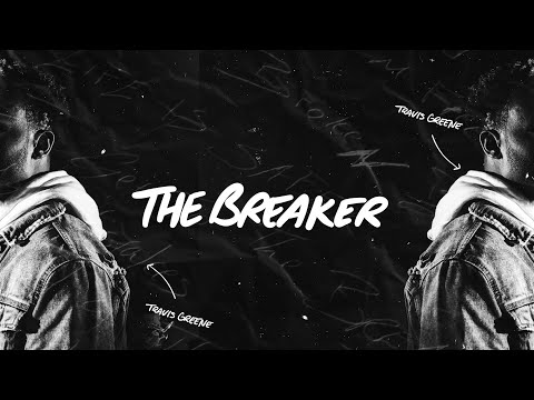 TheBreaker - Travis Greene ( Official Video) Mp3