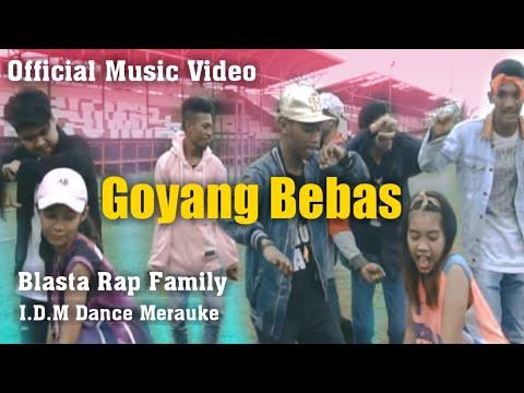 Original GOYANG BEBAS Blasta Rap Family 2018 Kota Merauke