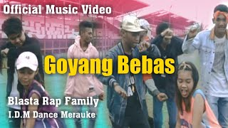GOYANG BEBAS Blasta Rap Family (Official Video) 2018