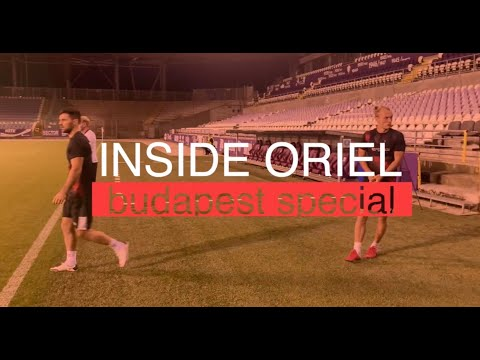 Inside Oriel | Budapest Special | August 19th 2020