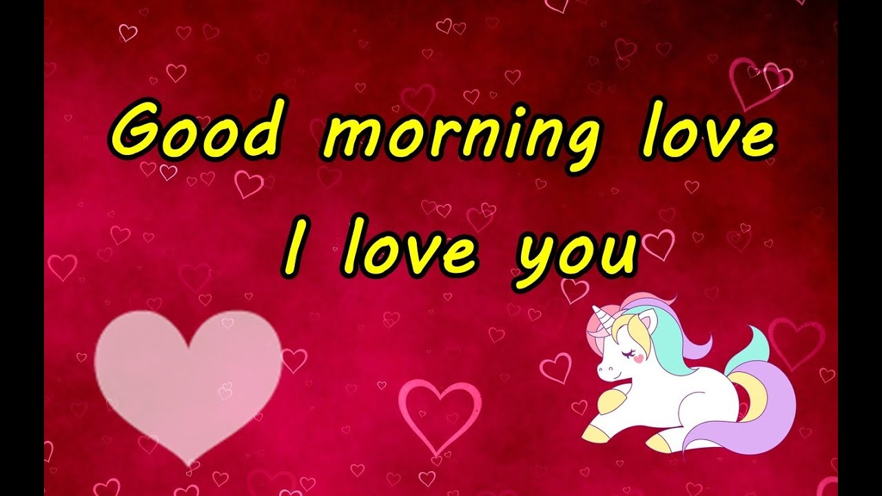 Good Morning Love I Love You Best Good Morning Wishes